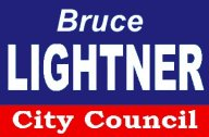 Bruce Lightner Yard Sign